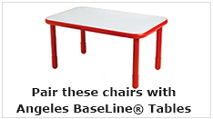 Pair these chairs with Angeles BaseLine® Classroom Preschool Tables