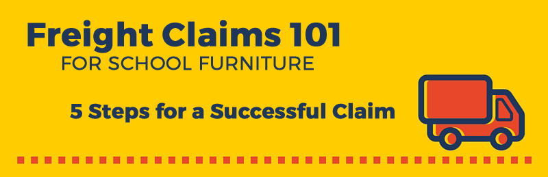 School Furniture Freight Claims in 5 Steps Banner